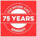 75 Year Warranty